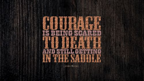 Courage motivation quote HD Wallpaper